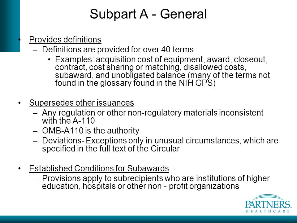 Subpart A - General Provides definitions
