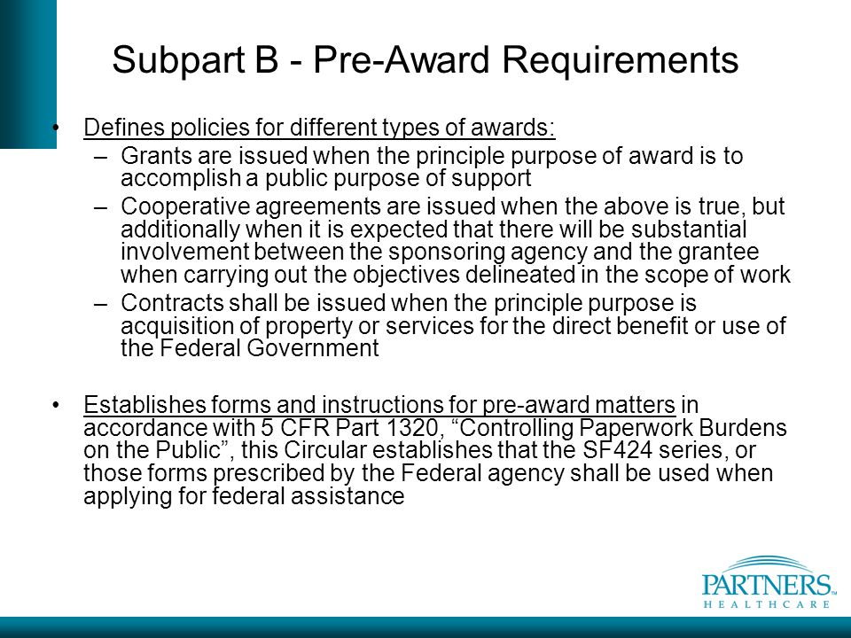 Subpart B - Pre-Award Requirements