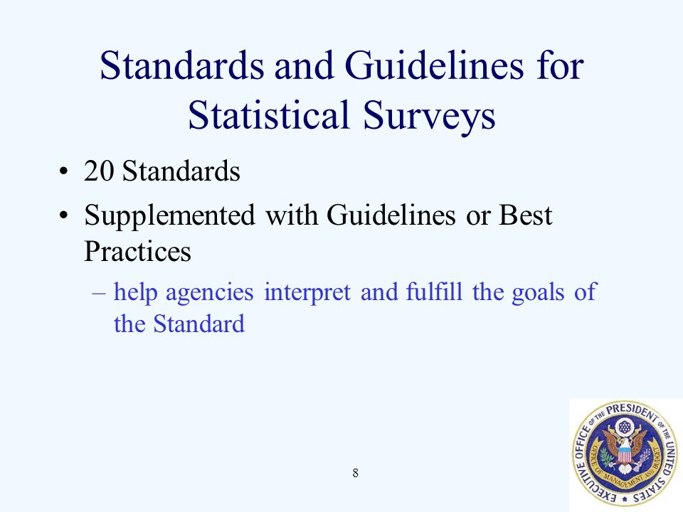 Standards and Guidelines for Statistical Surveys