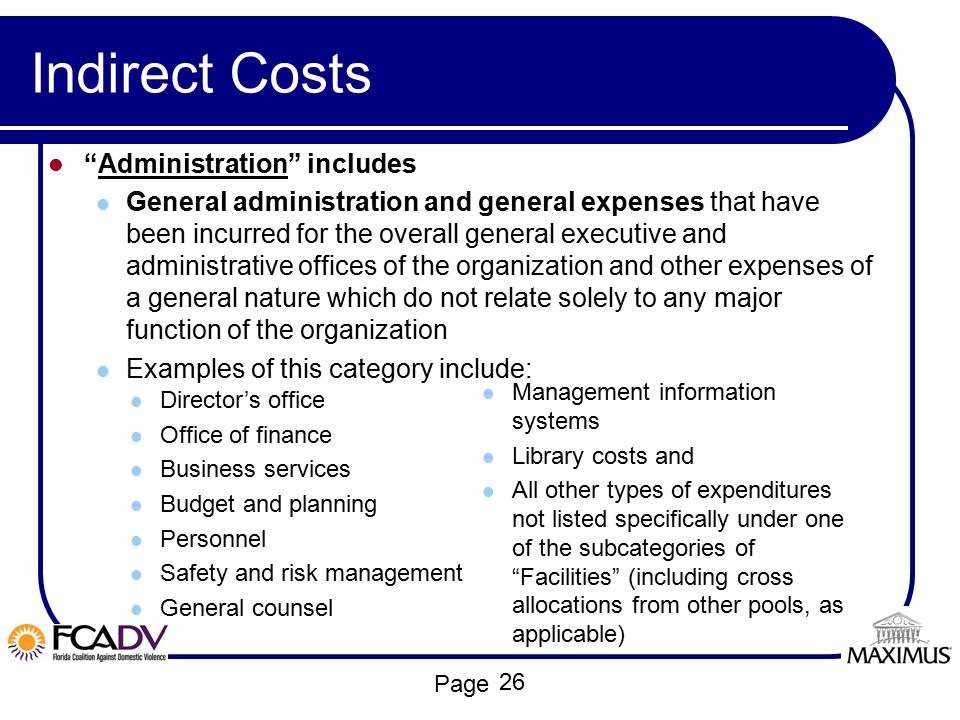 Indirect Costs Administration includes