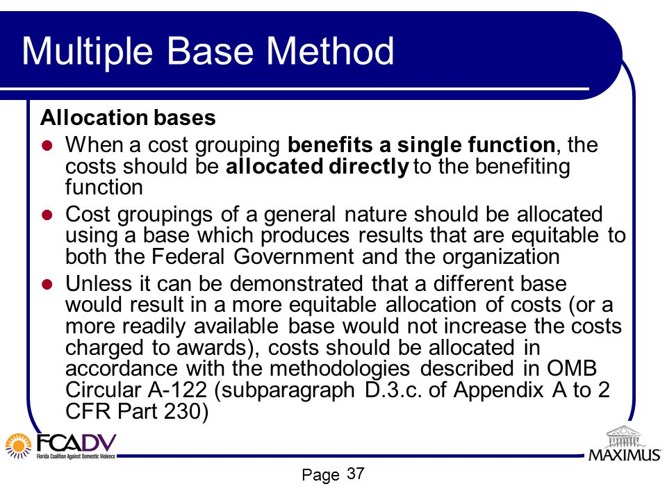 Multiple Base Method Allocation bases