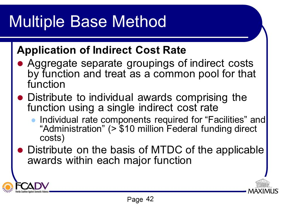 Multiple Base Method Application of Indirect Cost Rate