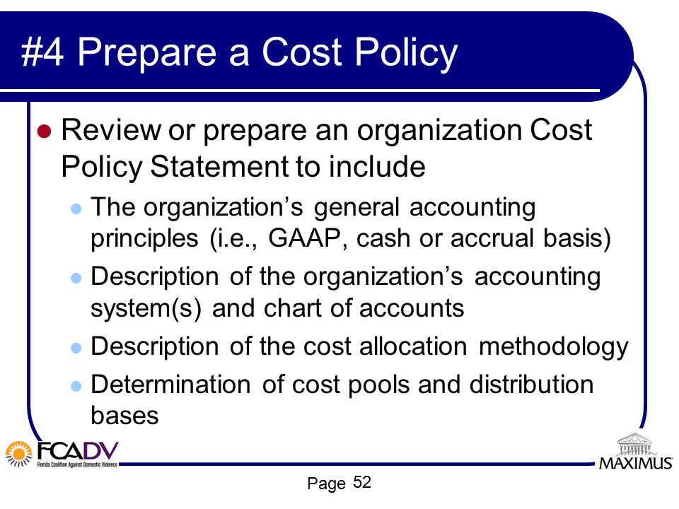 #4 Prepare a Cost Policy Review or prepare an organization Cost Policy Statement to include.