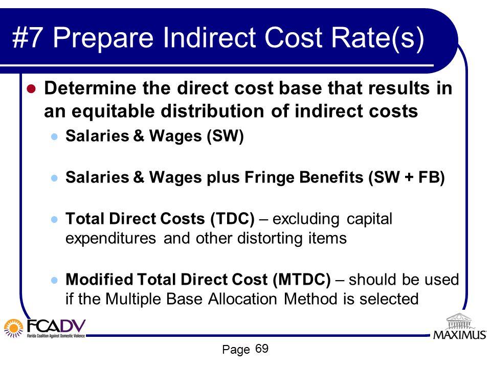#7 Prepare Indirect Cost Rate(s)