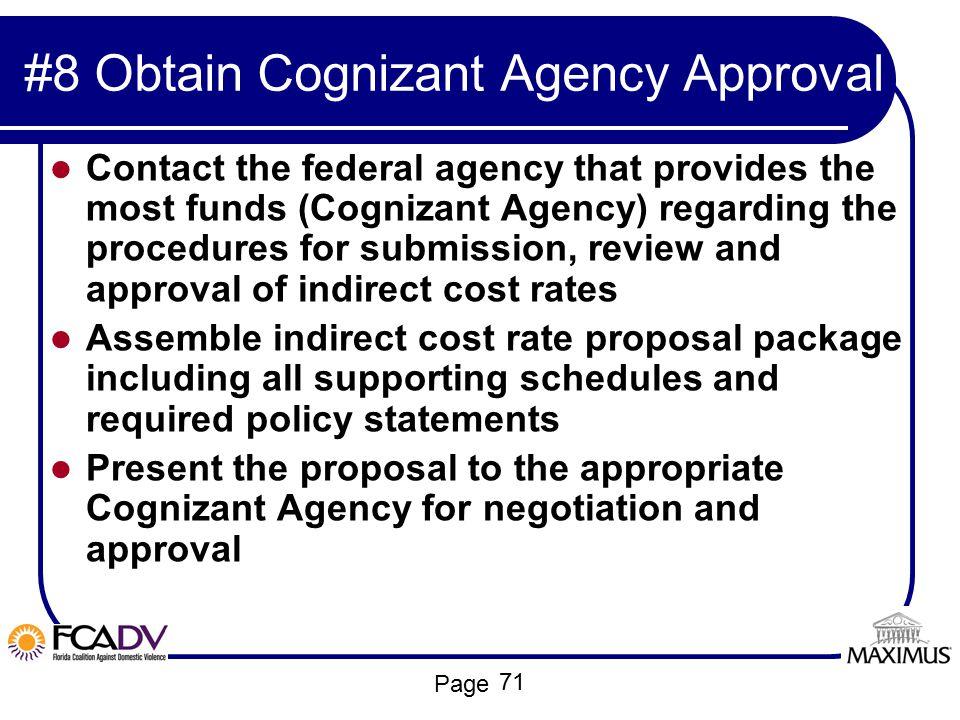 #8 Obtain Cognizant Agency Approval