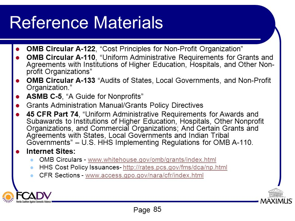 Reference Materials OMB Circular A-122, Cost Principles for Non-Profit Organization