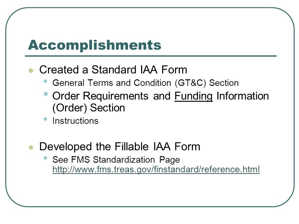 Accomplishments Created a Standard IAA Form