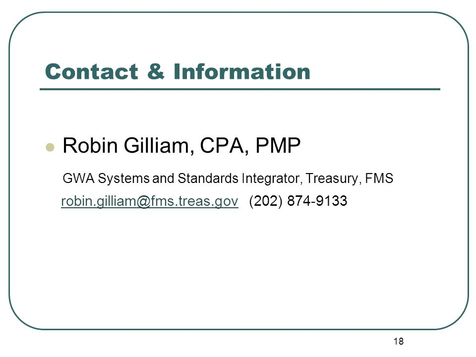 Contact & Information Robin Gilliam, CPA, PMP