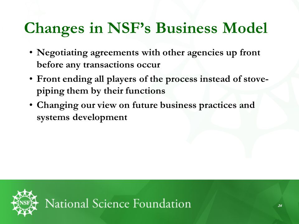 Changes in NSF's Business Model
