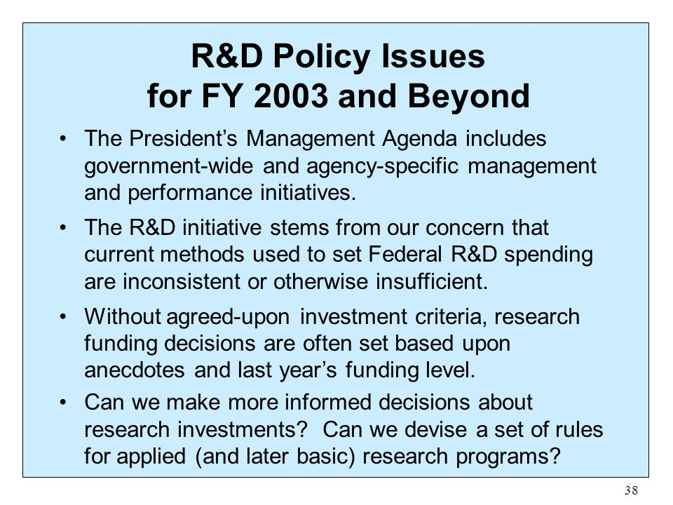 R&D Policy Issues for FY 2003 and Beyond