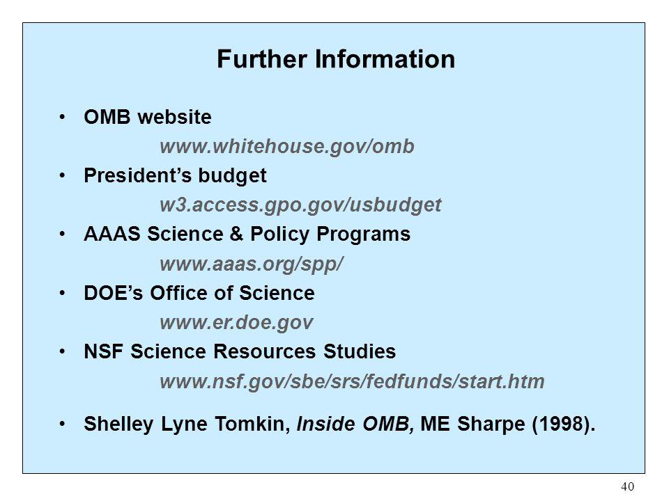 Further Information OMB website www.whitehouse.gov/omb