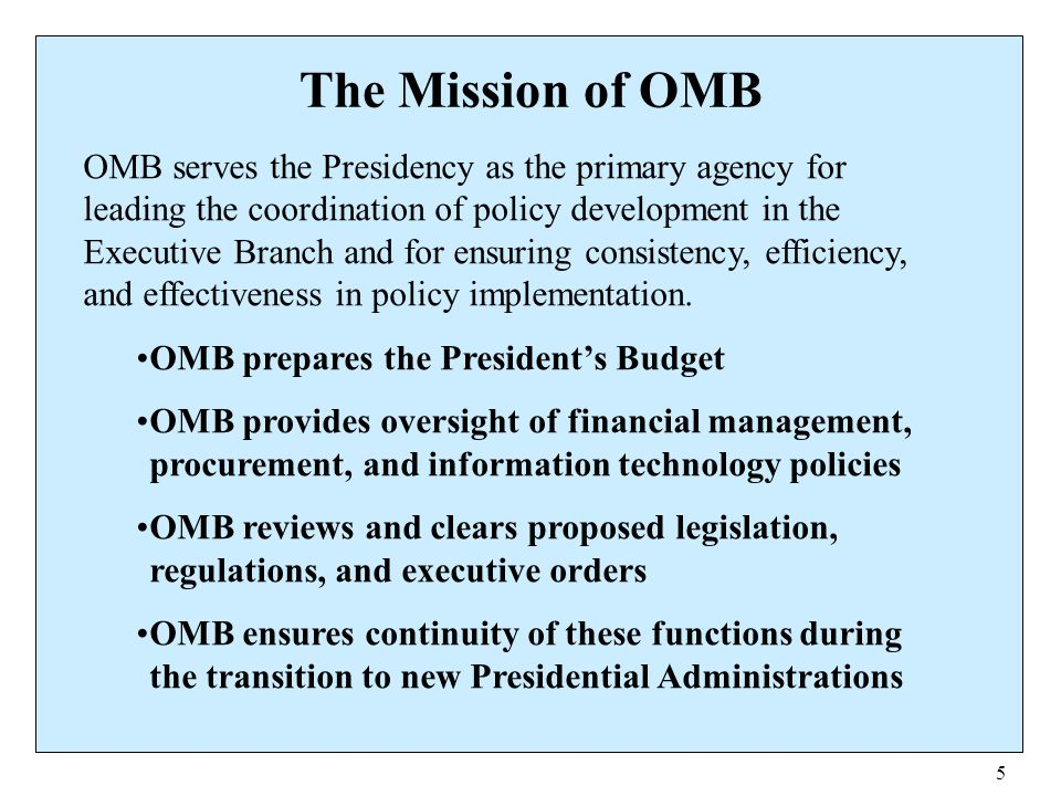 The Mission of OMB