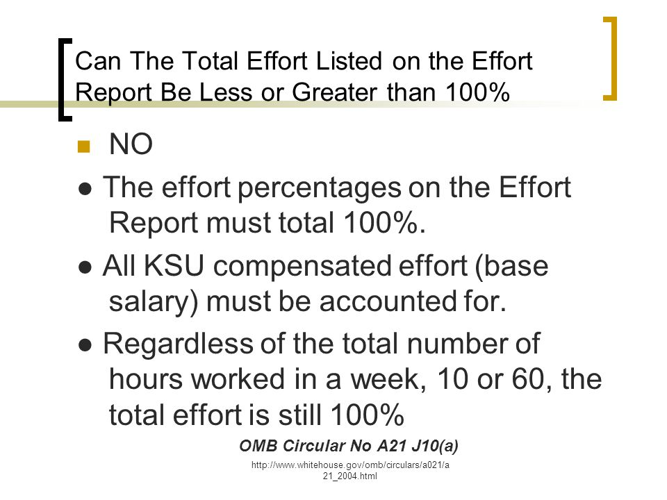 ● The effort percentages on the Effort Report must total 100%.