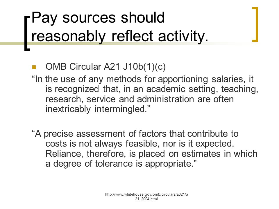 Pay sources should reasonably reflect activity.