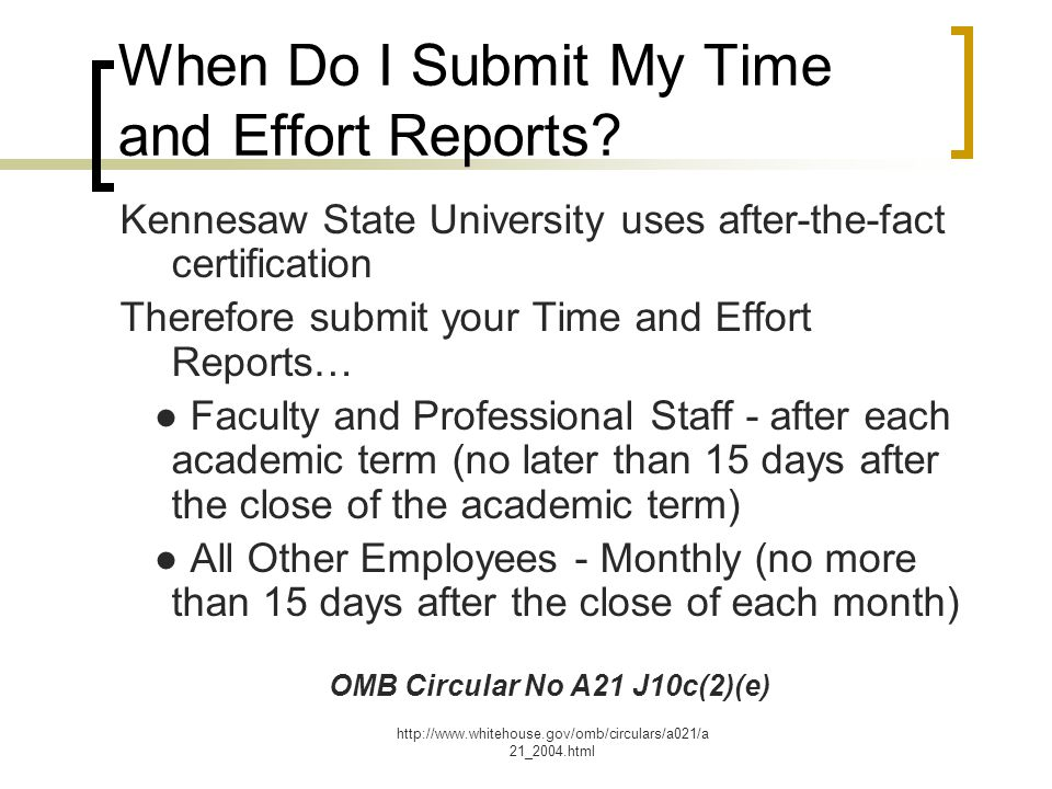 When Do I Submit My Time and Effort Reports