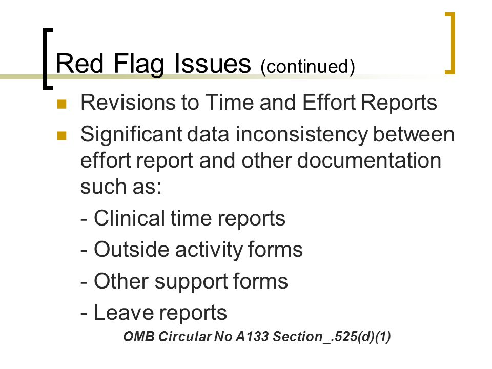 Red Flag Issues (continued)