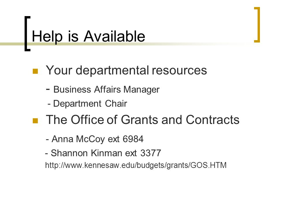 Help is Available Your departmental resources