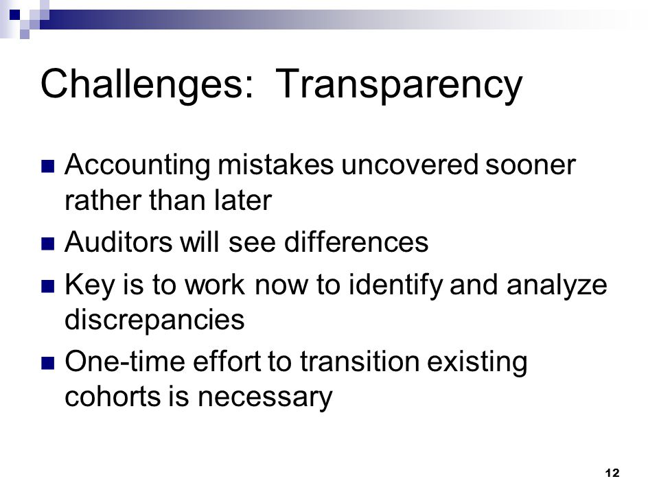 Challenges: Transparency