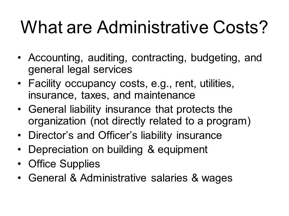 What are Administrative Costs