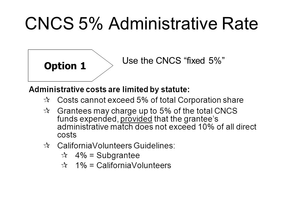 CNCS 5% Administrative Rate