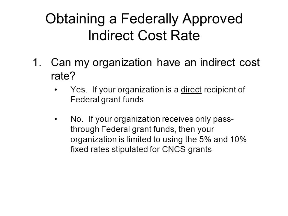 Obtaining a Federally Approved Indirect Cost Rate