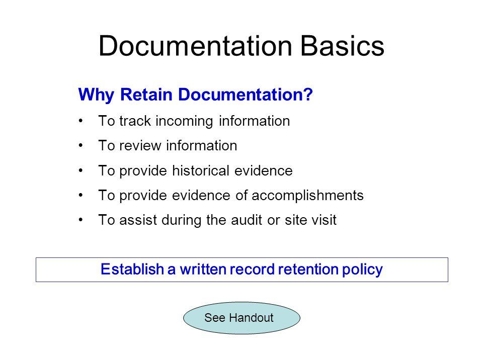 Establish a written record retention policy