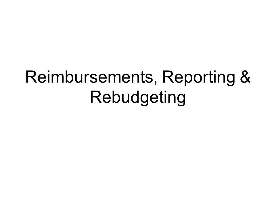 Reimbursements, Reporting & Rebudgeting
