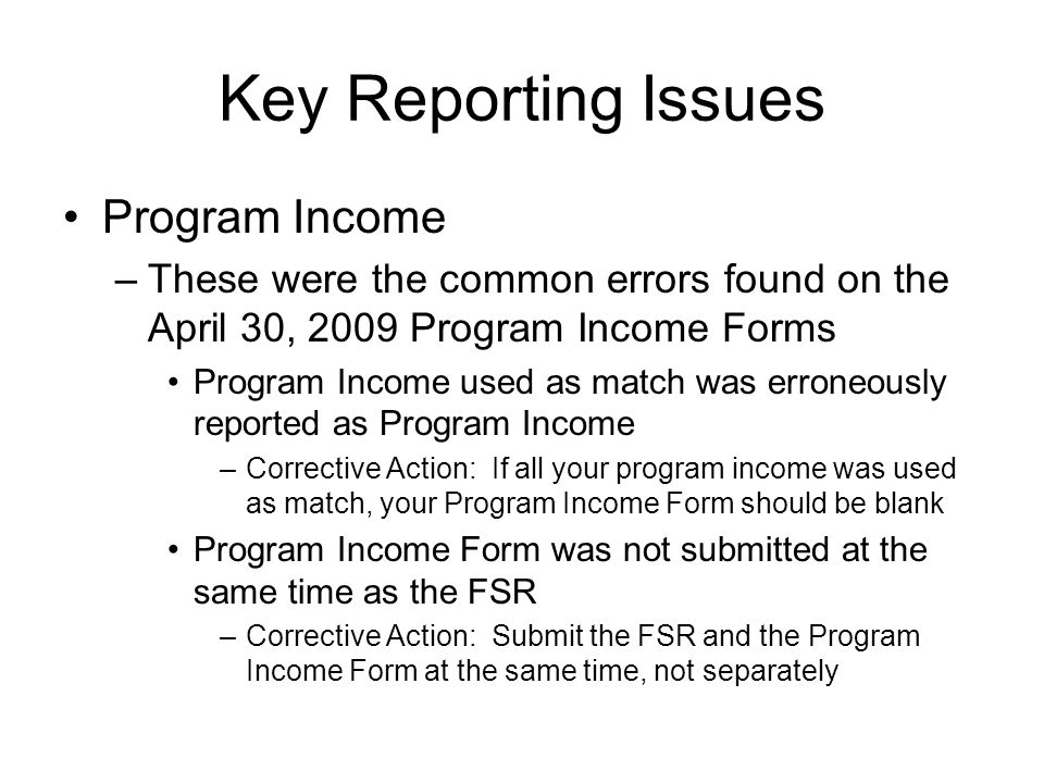 Key Reporting Issues Program Income