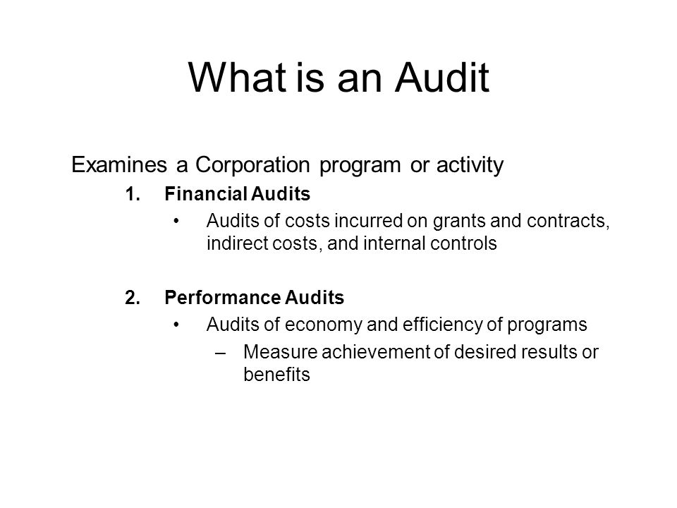 What is an Audit Examines a Corporation program or activity