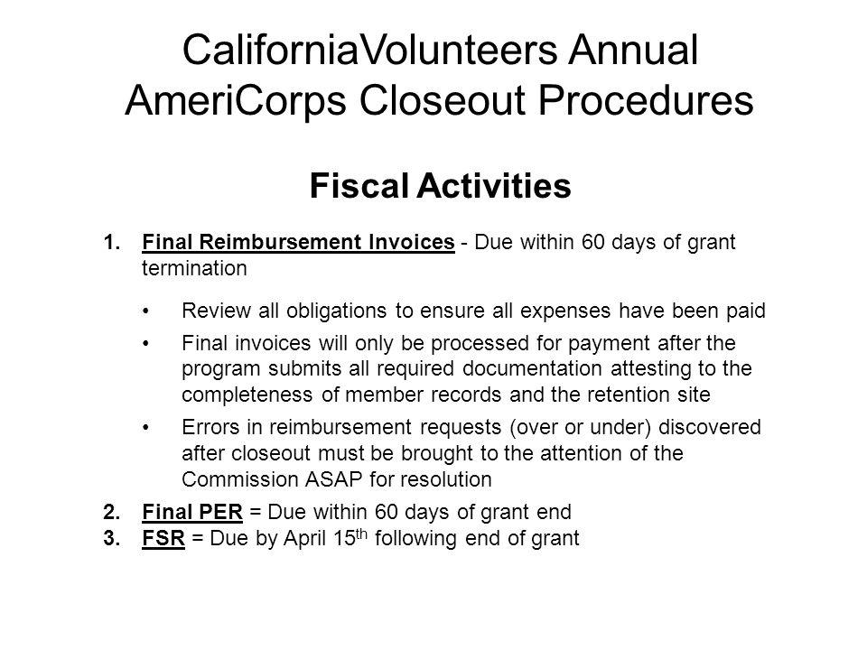 CaliforniaVolunteers Annual AmeriCorps Closeout Procedures