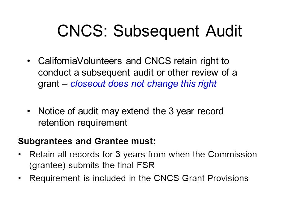 CNCS: Subsequent Audit