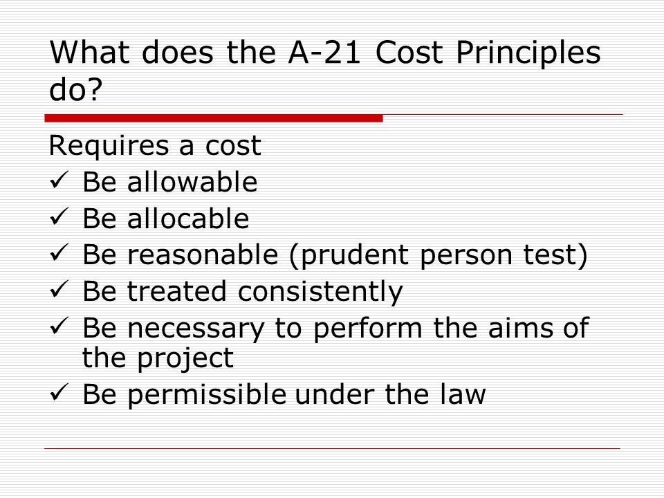 What does the A-21 Cost Principles do