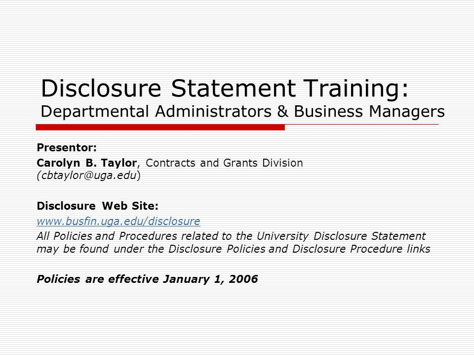 Disclosure Statement Training: Departmental Administrators & Business Managers