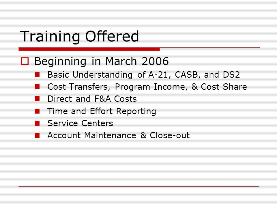 Training Offered Beginning in March 2006
