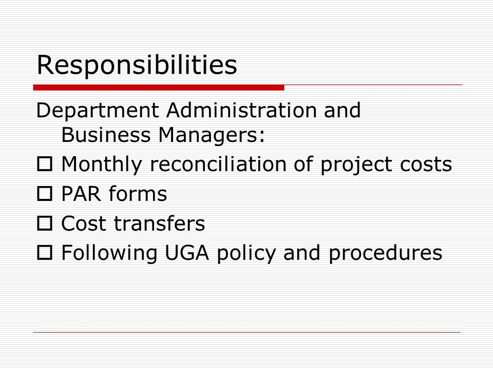 Responsibilities Department Administration and Business Managers: