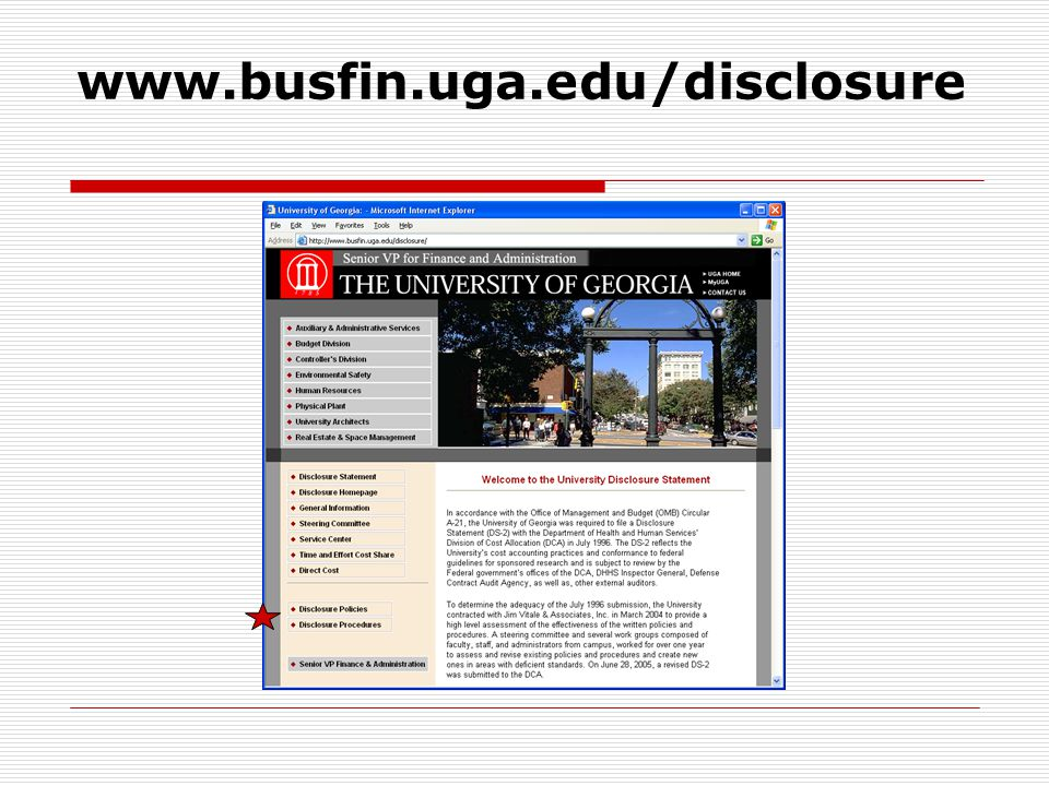 www.busfin.uga.edu/disclosure Training slides will be located here.