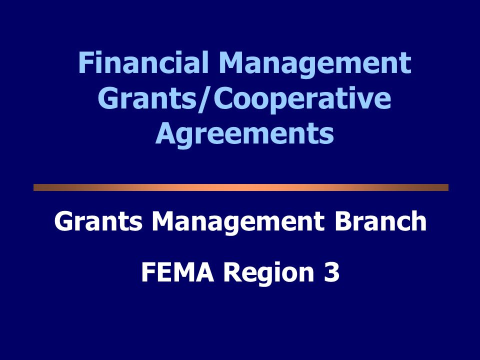 Financial Management Grants/Cooperative Agreements