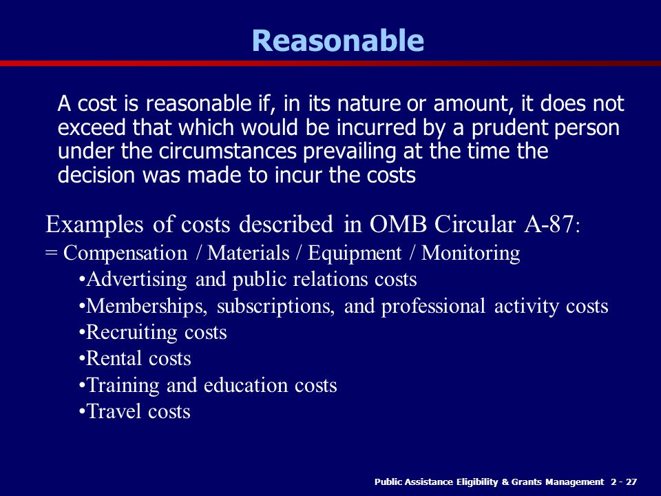 Reasonable Examples of costs described in OMB Circular A-87: