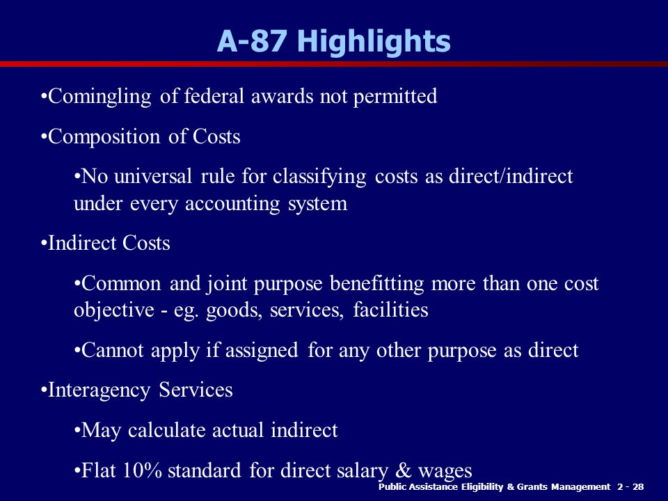 A-87 Highlights Comingling of federal awards not permitted