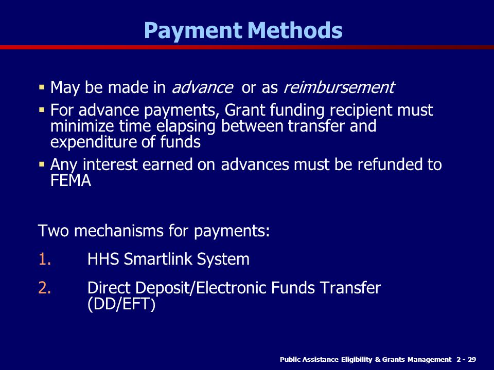Payment Methods May be made in advance or as reimbursement