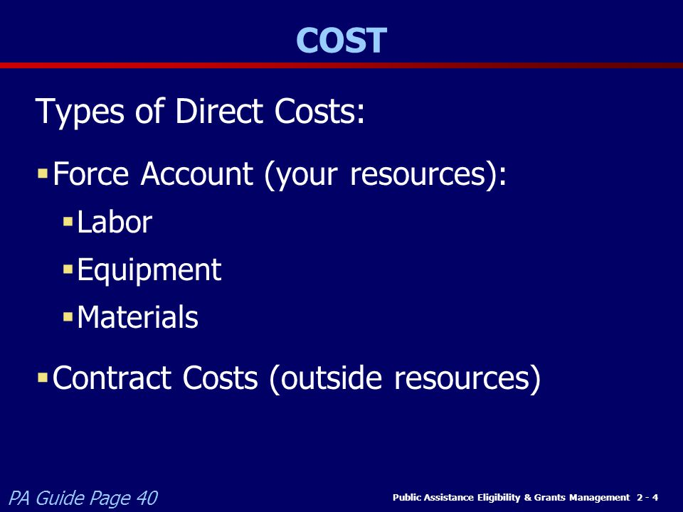 COST Types of Direct Costs: Force Account (your resources):