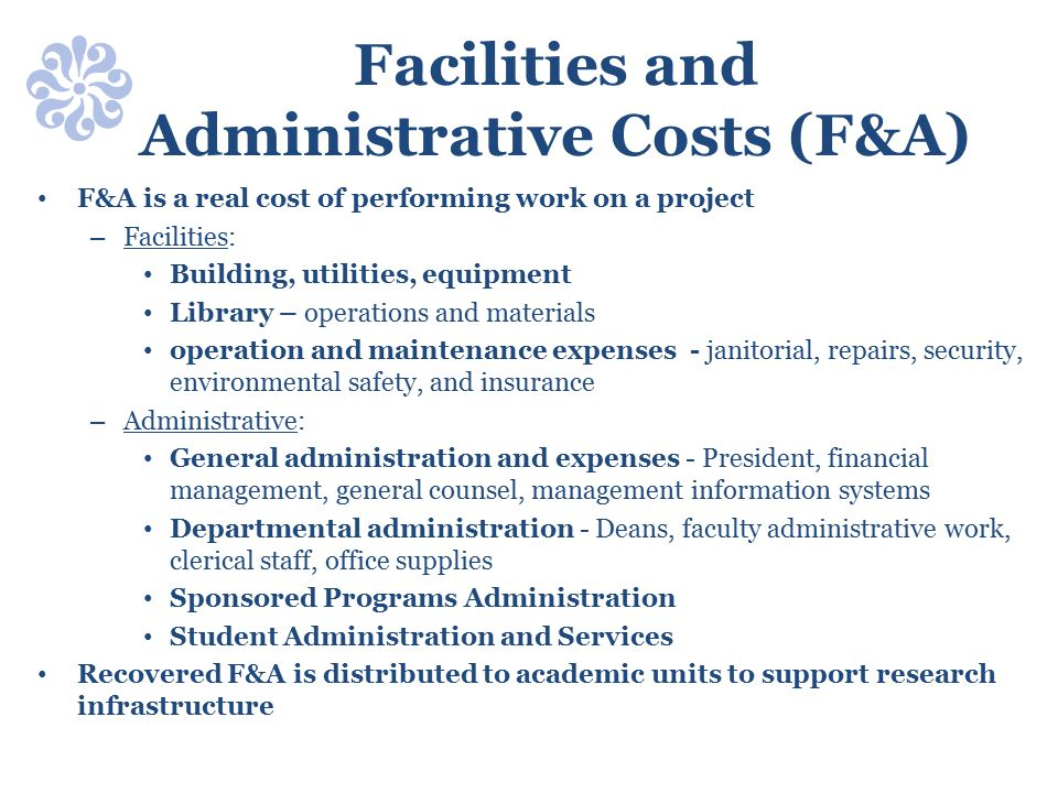 Facilities and Administrative Costs (F&A)