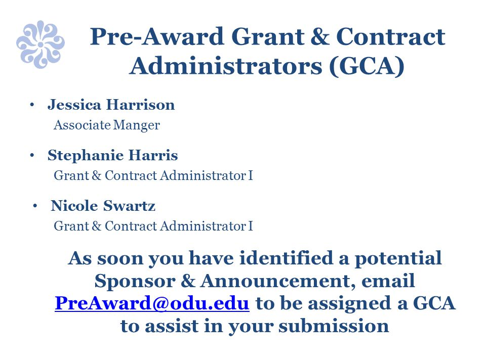 Pre-Award Grant & Contract Administrators (GCA)