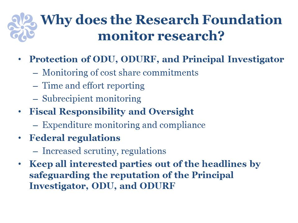 Why does the Research Foundation monitor research