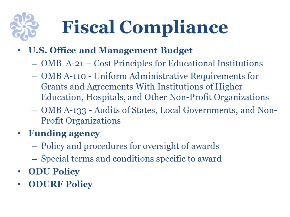 Fiscal Compliance U.S. Office and Management Budget