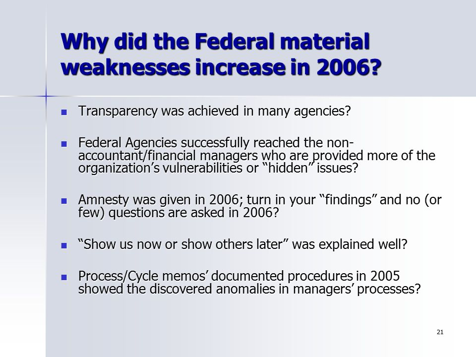Why did the Federal material weaknesses increase in 2006