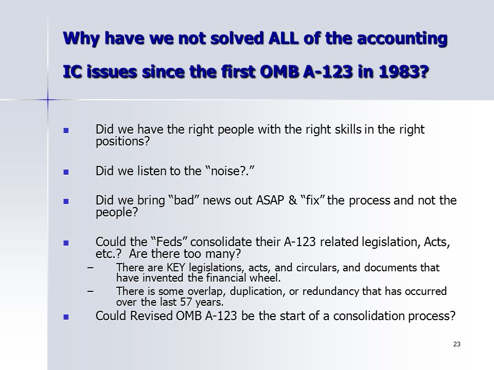 Why have we not solved ALL of the accounting IC issues since the first OMB A-123 in 1983
