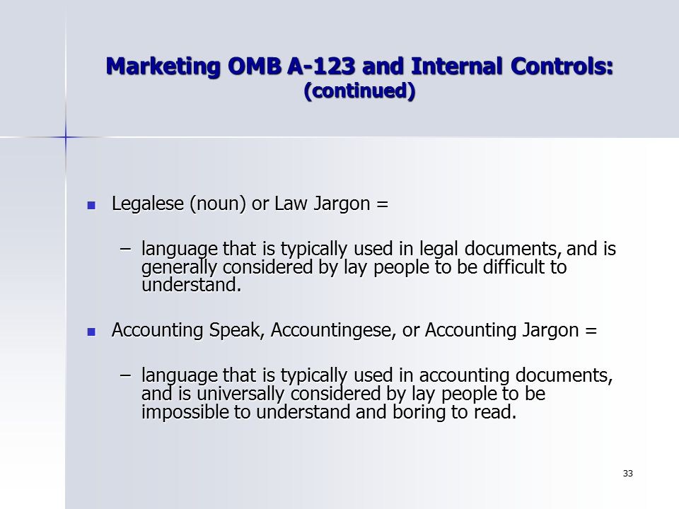 Marketing OMB A-123 and Internal Controls: (continued)