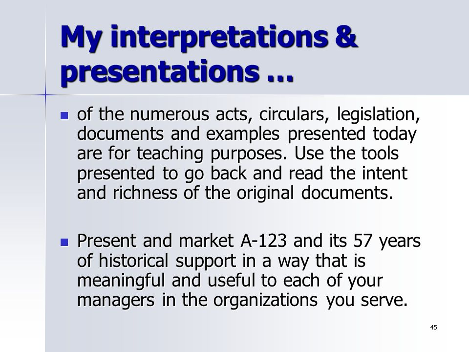 My interpretations & presentations …
