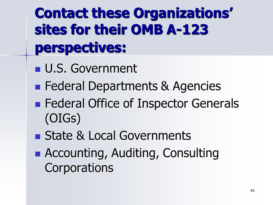Contact these Organizations' sites for their OMB A-123 perspectives: